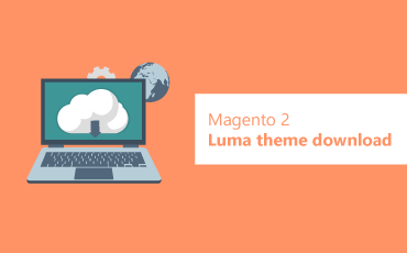 [2018 Updated] Magento 2 Luma theme download