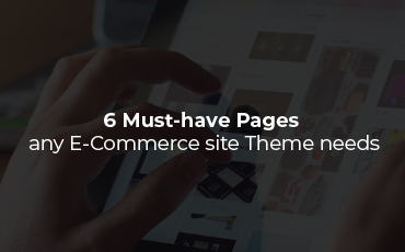 6 fundamental views any Magento 2 theme design needs