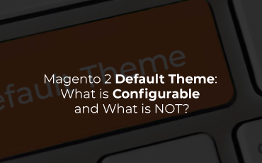 Magento 2 default theme: What is configurable and what is NOT?