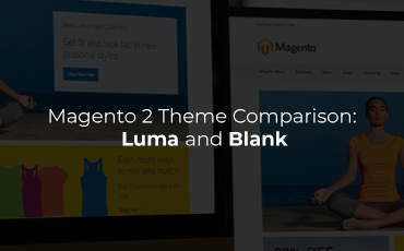 Magento 2 theme comparison: Luma and Blank